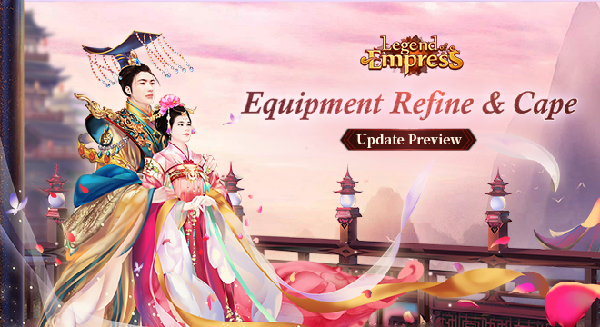 Update Preview - Equipment Refine & Cape