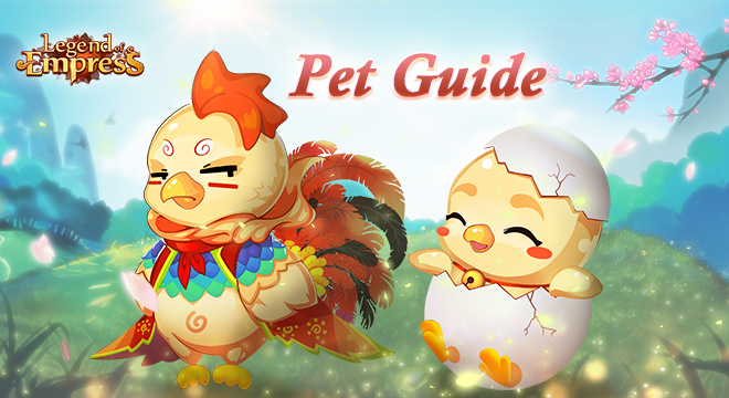 Detailed Introduction of Pets in Legend of Empress